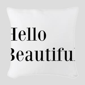 Hello Beautiful Woven Throw Pillow