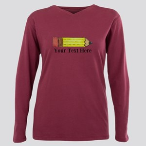 Personalizable Pencil Plus Size Long Sleeve Tee