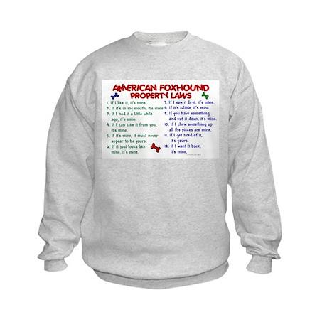 American Foxhound Property Laws 2 Kids Sweatshirt