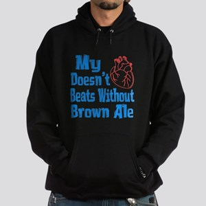 My Heart Doesn't Beats Without Brown Hoodie (dark)