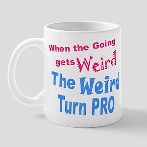 Weird Turn Pro Mug