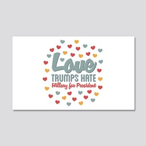 Hillary Love Trumps Hate Wall Decal