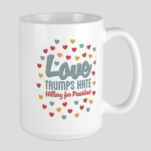 Hillary Love Trumps Hate Mugs