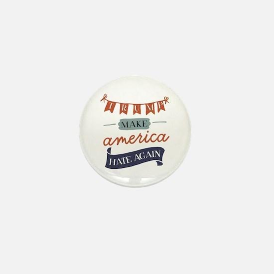 Make America Hate Again Mini Button