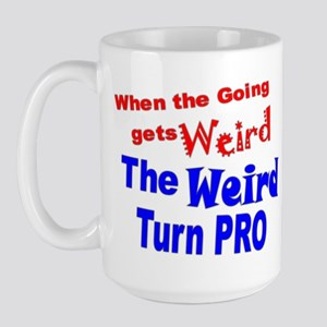 Weird Turn Pro Large Mug