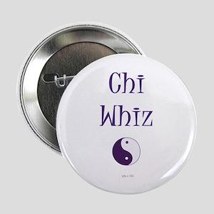"Chi Whiz 2.25"" Button"