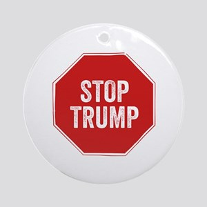 Stop Sign Stop Trump Round Ornament