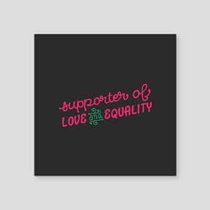 Support Love & Equality Sticker