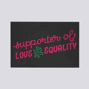 Support Love & Equality Magnets