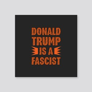 Trump is a Fascist Sticker