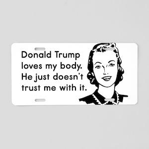 Trump Trust Women Aluminum License Plate