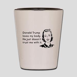 Trump Trust Women Shot Glass