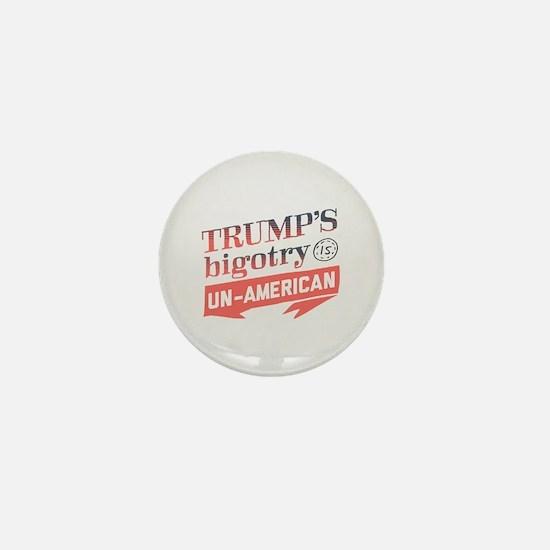 Trump's Bigotry Un American Mini Button