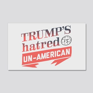 Trump's Hatred Un American Wall Decal