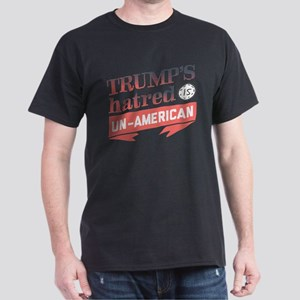 Trump's Hatred Un American T-Shirt