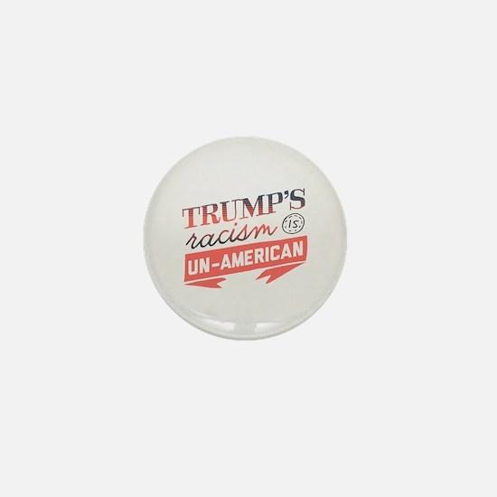 Trump's Racism Un American Mini Button