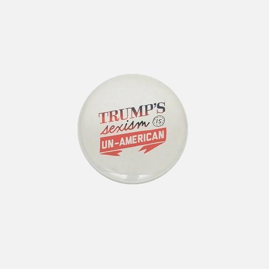 Trump's Sexism Un American Mini Button