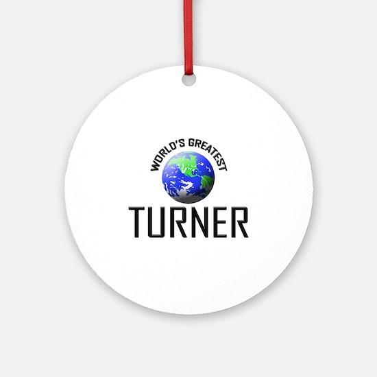 World's Greatest TURNER Ornament (Round)