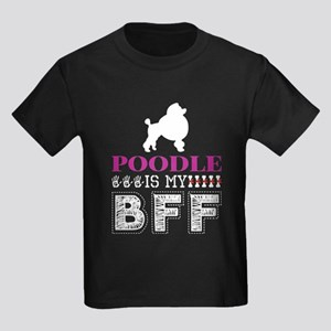 Poodle Is My BFF T-Shirt