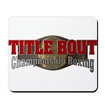 Title Bout Championship Boxing Logo Mousepad