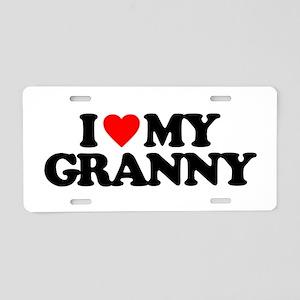 I LOVE MY GRANNY Aluminum License Plate