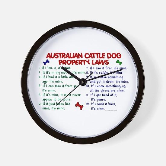 Australian Cattle Dog Property Laws 2 Wall Clock