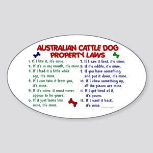 Australian Cattle Dog Property Laws 2 Sticker (Ova