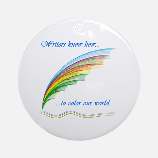 Writers know how... Ornament (Round)