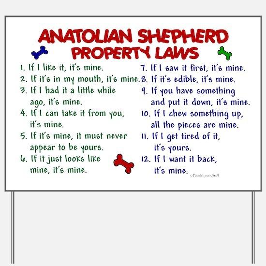 Anatolian Shepherd Property Laws 2 Yard Sign
