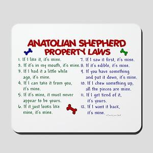 Anatolian Shepherd Property Laws 2 Mousepad