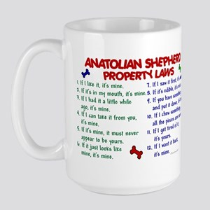 Anatolian Shepherd Property Laws 2 Large Mug