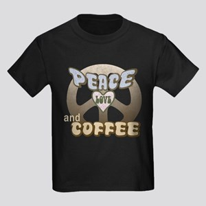 Peace Love & Coffee #B3 Kids Dark T-Shirt