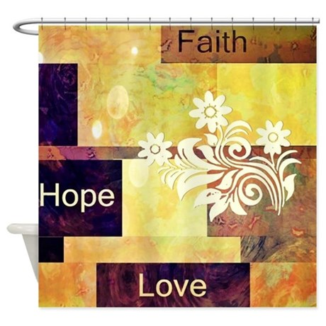 Faith Hope Love Shower Curtain By Admin CP59133934