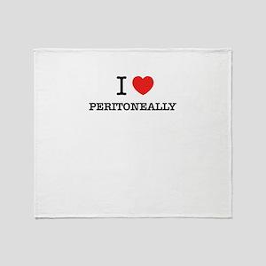I Love PERITONEALLY Throw Blanket