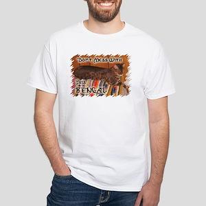 DontMessWithBengal White T-Shirt