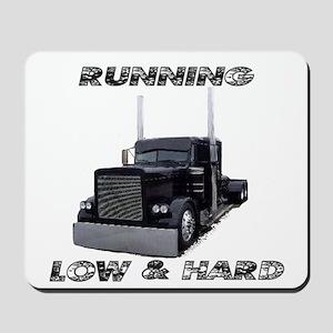 Running Low & Hard Mousepad