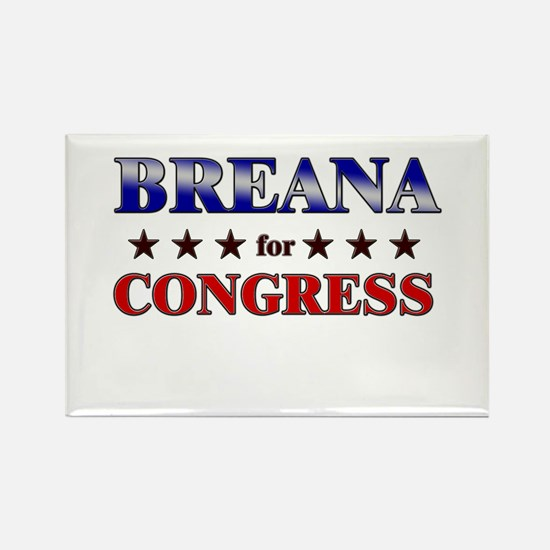 BREANA for congress Rectangle Magnet