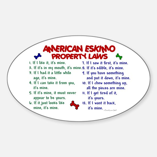 American Eskimo Property Laws 2 Oval Decal
