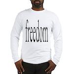 282.freedom. . Long Sleeve T-Shirt