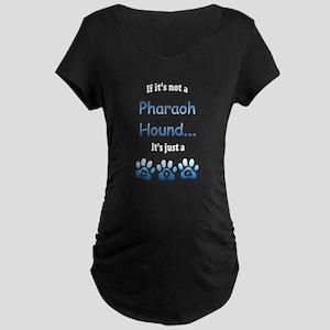 Pharaoh Hound Not Maternity Dark T-Shirt