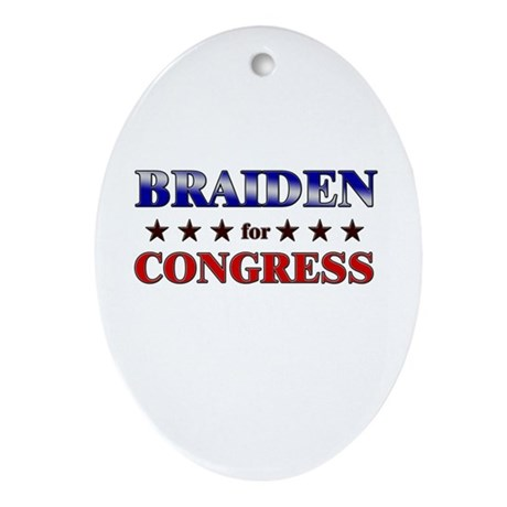 BRAIDEN for congress Oval Ornament