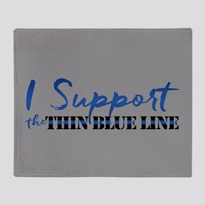 Support the Thin Blue Line Throw Blanket