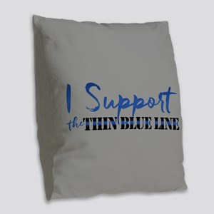 Support the Thin Blue Line Burlap Throw Pillow