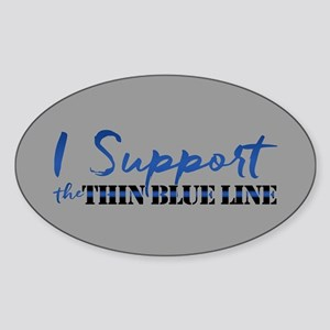 Support the Thin Blue Line Sticker (Oval)