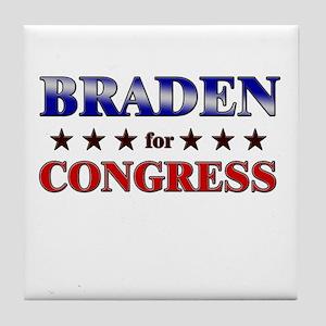 BRADEN for congress Tile Coaster