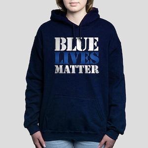Blue Lives Matter Women's Hooded Sweatshirt