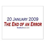 """""""End of an Error"""" Small Poster"""