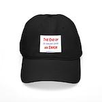 """End of an Error"" Black Cap"