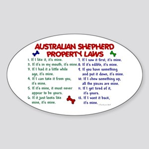 Australian Shepherd Property Laws 2 Oval Sticker