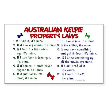 Australian Kelpie Property Laws 2 Sticker (Rectang